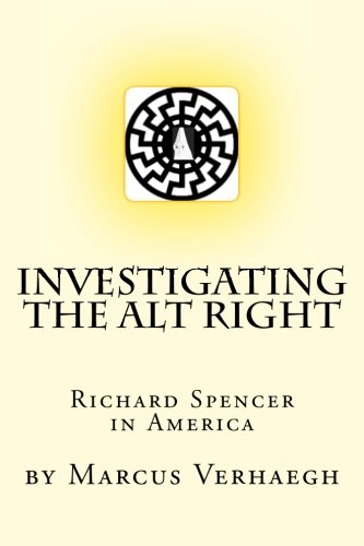 Investigating the Alt Right: Richard Spencer in America