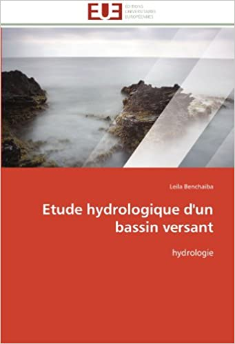 Lire un Etude hydrologique d'un bassin versant: hydrologie epub pdf