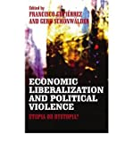 img - for [(Economic Liberalization and Political Violence: Utopia or Dystopia? )] [Author: Gerd Schonwalder] [Sep-2010] book / textbook / text book