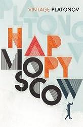 Happy Moscow (Vintage Classsics)