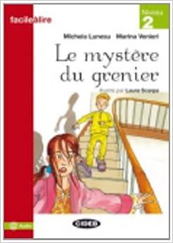 Le Mystère Du Grenier - Versión De Audio En Línea por M. Lunesu epub