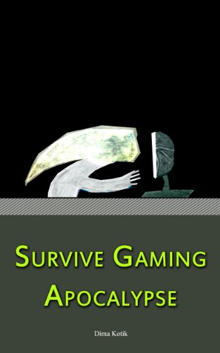 Survive Gaming Apocalypse