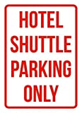 Liz66Ward Hotel Shuttle Parking Only Sign Aluminum Metal Signs Vintage Outdoor Warning Safety Yard Sign Tin Sign 8x12