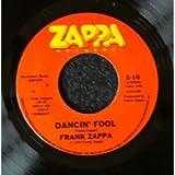 dancin' fool 45 rpm single
