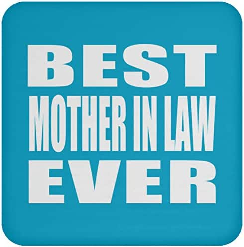 Designsify Best Mother in Law Ever - Drink Coaster Turquoise/One Size, Non Slip Cork Back Protective Mat, Best Funny Gag Gift Idea for Birthday Bday Christmas Xmas Anniversary