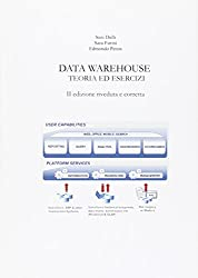 Data warehouse. Teoria ed esercizi