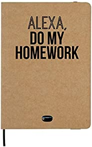 Alexa Gift Funny Notebook Homework Notebook Homework Journal School Notebook Student Gift