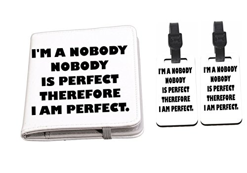 I'M Nobody And Perfect Passport Holder + Luggage Identifiers