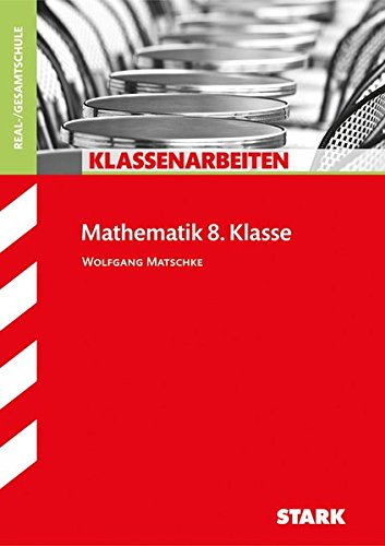 Klassenarbeiten Realschule - Mathematik 8. Klasse