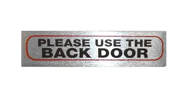 Door Signs Please Use The Back Door Ecobbler Door Sign For Home Or
