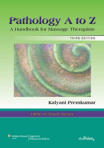 Handbook for Massage Therapists (LWW In Touch Series) ()