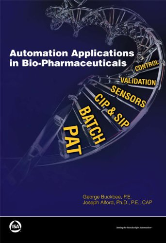 Automation Applications in Bio-Pharmaceuticals
