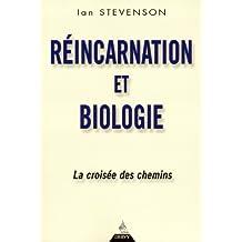 RÉINCARNATION ET BIOLOGIE