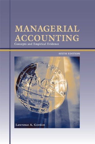 MANAGERIAL ACCOUNTING Concepts &Empirical Evidence 6th ed PDF