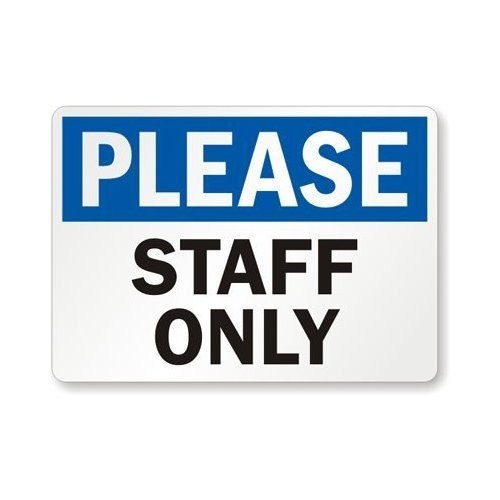 Please - Staff Only Label, 10 x 7 10 x 7 MyDoorSign
