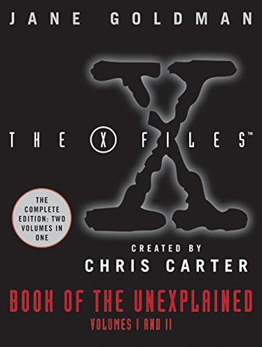 X-Files Book of the Unexplained: Volumes 1 and 2 (Best Monster Of The Week X Files)