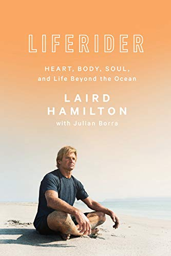 Pdf Outdoors Liferider: Heart, Body, Soul, and Life Beyond the Ocean