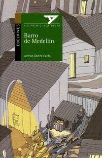 Barro De Medellin (Ala Delta: Serie Verde/ Hang Gliding: Green Series) (Spanish Edition)