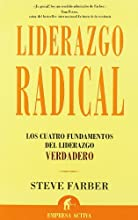 Liderazgo Radical / The Radical Leap (Spanish Edition)