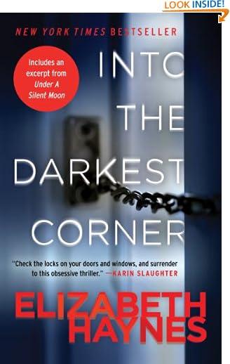 Into the Darkest Corner: A Novel by Elizabeth Haynes