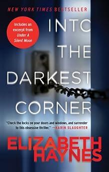 Into the Darkest Corner: A Novel by [Haynes, Elizabeth]