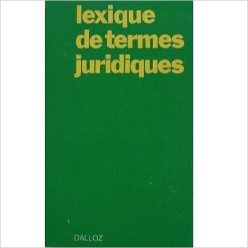 le lexique des termes juridiques gratuitement