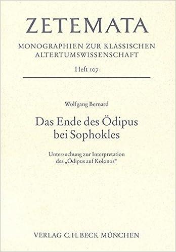 Das Ende Des ödipus Bei Sophokles Untersuchungen Zur Interpretation