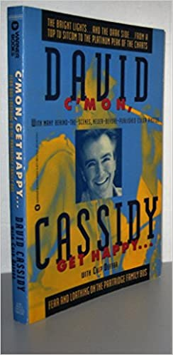 Book C'mon, Get Happy: Fear and Loathing on the Partridge Family Bus by David Cassidy (24-Nov-1994)