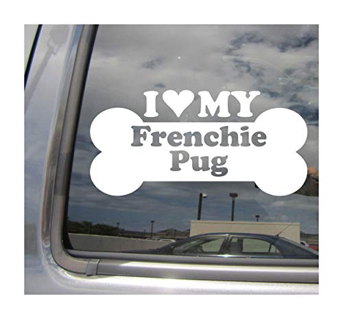 I Heart Love My Frenchie Pug - Dog Bone French Bulldog Pug Designer Mixed Hybrid Breed Cars Trucks Moped Helmet Surfboard Auto Automotive Craft Laptop Vinyl Decal Store Window Wall Sticker 13425
