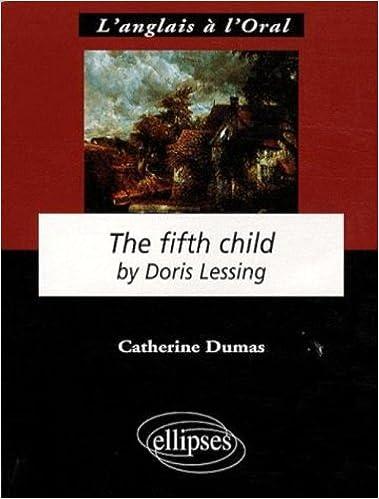 En ligne The fifth child by Doris Lessing epub, pdf