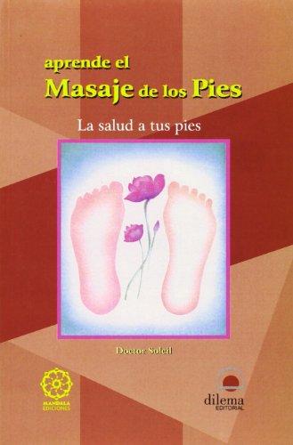 Libro : APRENDE EL MASAJE DE LOS PIES  - Varios Autores