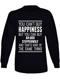 You Can't Buy Happiness Audi Steppenwolf Car Lover Long Sleeve T Shirt