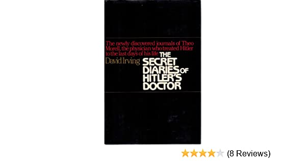 The SECRET DIARIES OF HITLERS DOCTOR: Irving: 9780025582507