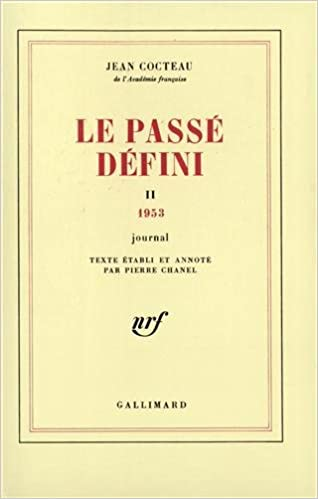 Livres gratuits Le Passé défini : Journal, tome 2 : 1953 epub, pdf