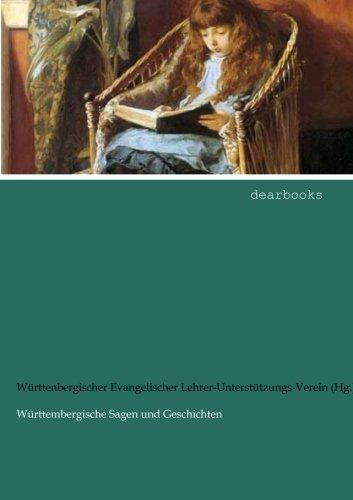 Read Online Wuerttembergische Sagen und Geschichten: Band 2 (German Edition) PDF