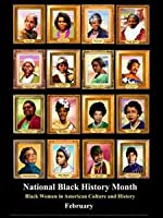 Black Women in American Culture and History Poster B12A