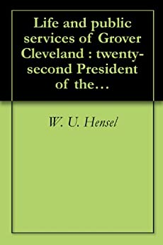 grover clevelands early life and presidency in the united states of america