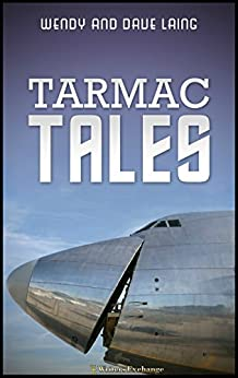 Tarmac Tales by [Laing, Wendy, Laing, Dave]