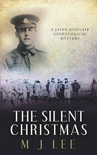 The Silent Christmas: A Jayne Sinclair Genealogical Mystery Novella (Ww1 Trenches Christmas)