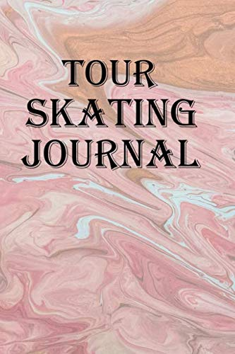 Tour Skating Journal: Keep track of our your open ice tour skating adventures on canals, lakes, or the sea