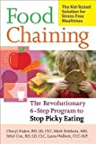 Food Chaining( The Proven 6-Step Plan to Stop Picky Eating Solve Feeding Problems and Expand Your Child's Diet)[FOOD CHAINING][Paperback]