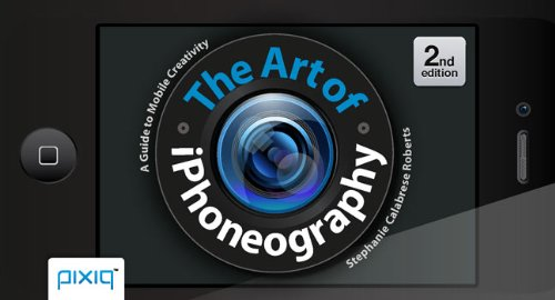 Download The Art of iPhoneography: A Guide to Mobile Creativity pdf