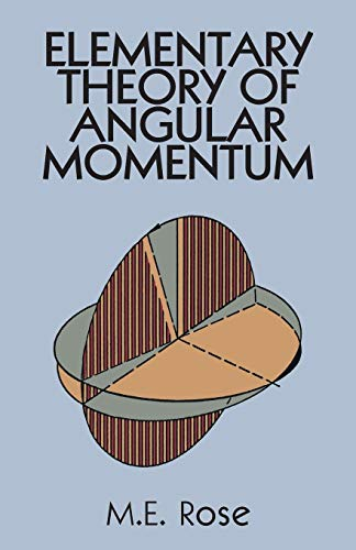 Elementary Theory of Angular Momentum (Dover Books on Physics)
