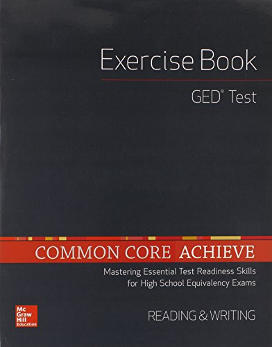 Common Core Achieve, GED Exercise Book Reading And Writing (BASICS & ACHIEVE)