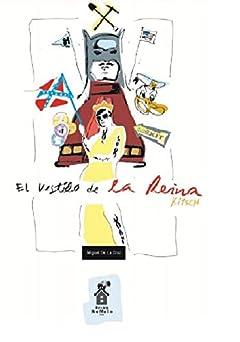 El Vestido de la Reina Kitsch (Spanish Edition)