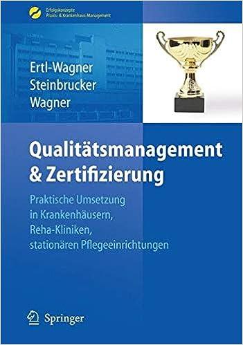 Qualitätsmanagement & Zertifizierung: Praktische Umsetzung in ...