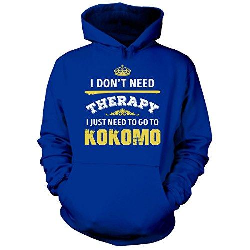 Don't Need Therapy Need To Go To Kokomo City. Cool Gift - Hoodie Royal 2XL (City Of Kokomo Jobs)