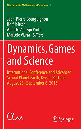 Dynamics, Games and Science: International Conference and Advanced School Planet Earth, DGS II, Portugal, August 28-Sept