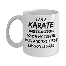I'm a Karate Instructor Coffee Mug - Funny Karate Mug - Novelty Mug, Gift idea for Karate Instructors - 11oz. - White Ceramic - Printed in the USA