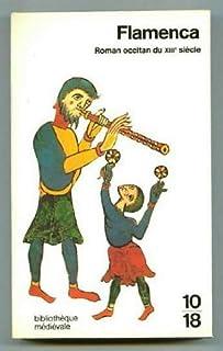 Flamenca  : roman occitan du XIIIe siècle, Huchet, Jean-Charles (Ed.)